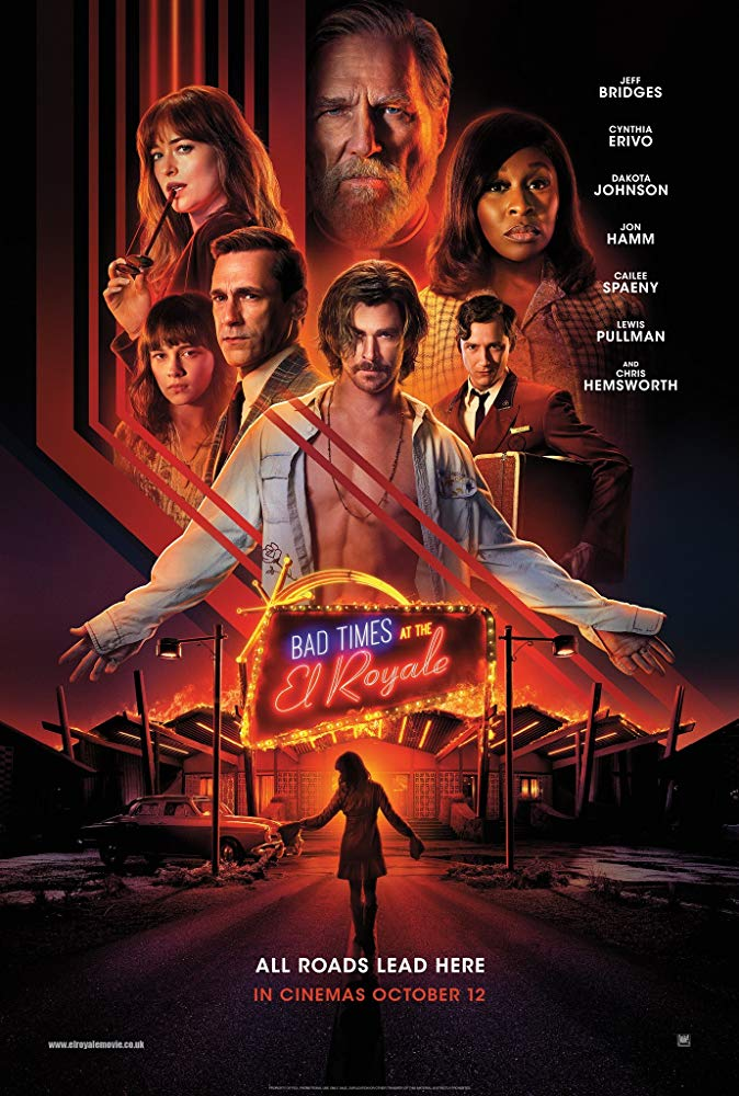 Bad Times At the El Royale.