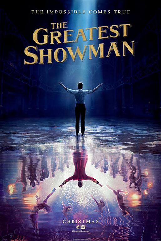 Greatest Showman.